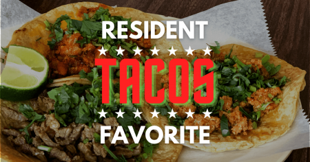 Resident Favorite Taco Stops