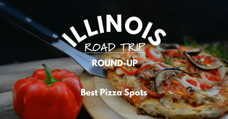 Illinois Road Trip Round-Up   Best Pizza Spots